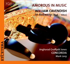 Amorous in Music - William Cavendih in Antwerp (1648-1660)