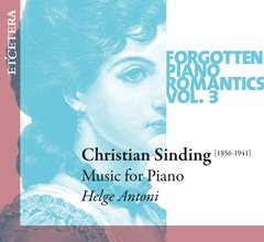 Forgotten Piano Romantics Vol. 3