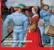 The songbook of Hieronymus Lauweryn van Watervliet cover