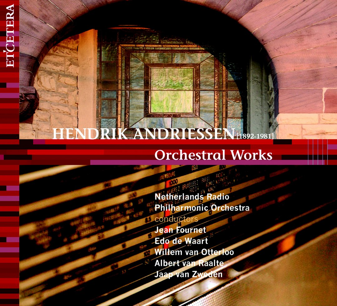 CD Hendrik Andriessen Orchestral Works