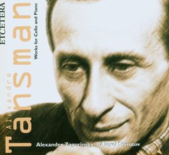 Works for Cello and Piano - Tansman