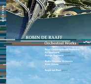 Orchestral Works R. de Raaff cover