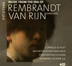 MUSIC FROM THE ERA OF REMBRANDT VAN RIJN