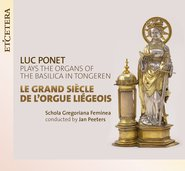 Le Grand Siècle de l'Orgue Liégeois cover